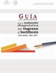 guiadeestudiosparaelexamendenuevoingresoalbachillerato_2016_2017