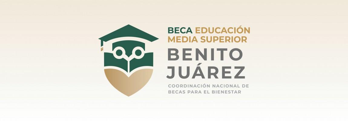 INFORMACIÓN DE BECAS BENITO JUÁREZ
